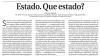 Em artigo publicado no jornal Correio Braziliense, Edson Vismona critica a pouca vigilância nas fronteiras brasileiras, que abre caminho ao crime organizado.