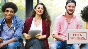 Conheça o projeto Ética para Jovens